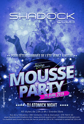 SHADOCK CLUB MOUSSE PARTY 2015